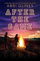 After the Game (Field Party) - Abbi Glines