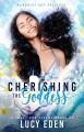 Cherishing The Goddess - Lucy Eden