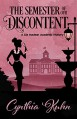 The Semester of Our Discontent - Cynthia Kuhn