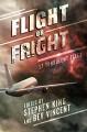 Flight or Fright - Stephen King, Arthur Conan Doyle, Richard Matheson, Dan Simmons