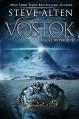 Vostok: A Sequel to the Loch - Steve Alten