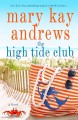 The High Tide Club - Mary Kay Andrews