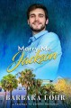 Marry Me, Jackson (Best Friends to Forever #1) - Barbara Lohr