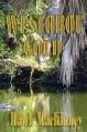 Westobou Gold (Moccasin Hollow Mystery Series Book 2) - Hawk MacKinney