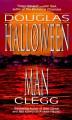 Halloween Man - Douglas Clegg