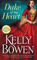 Duke of My Heart (A Season for Scandal) - Kelly Bowen