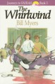 The Whirlwind - Bill Myers