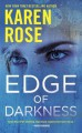 Edge of Darkness (The Cincinnati Series) - Karen Rose