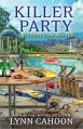 Killer Party (A Tourist Trap Mystery) - Lynn Cahoon