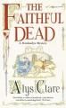 The Faithful Dead - Alys Clare