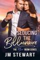 Seducing the Billionaire (The Blue Room Series, #1) - JM Stewart