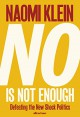 No Is Not Enough - Naomi Klein