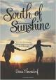 South of Sunshine - Dana Elmendorf