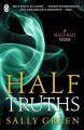 Half Truths - Sally Green
