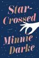 Star Crossed - Minnie Darke