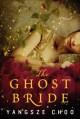 The Ghost Bride: A Novel - Yangsze Choo