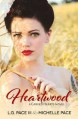 Heartwood - Michelle Pace, L.G. Pace III