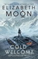 Cold Welcome - Elizabeth Moon