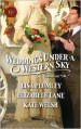 Weddings Under a Western Sky: The Hand-Me-Down BrideThe Bride Wore BritchesSomething Borrowed, Something True - Lisa Plumley, Elizabeth Lane, Kate Welsh