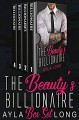 Beauty's Billionaire Box Set - Ayla Long