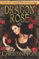 Dragon Rose - Christine Pope