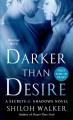 Darker Than Desire - Shiloh Walker