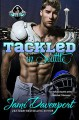 Tackled in Seattle - Jami Davenport