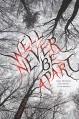 We'll Never Be Apart - Emiko Jean