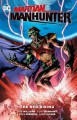 Martian Manhunter (2015-2016) Vol. 2: The Red Rising - Rob Williams, Matt Kindt, Eddy Barrows, Eber Ferreira, Ben Oliver
