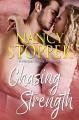 Chasing Strength (Harper Family #4) - Nancy Stopper