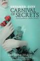 Untamed City: Carnival of Secrets - Melissa Marr