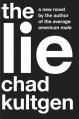 The Lie - Chad Kultgen