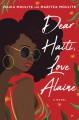 Dear Haiti, Love Alaine - Maritza Moulite, Maika Moulite