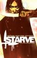 Starve: Volume 1 - Danijel Žeželj, Dave Stewart, Brian Wood