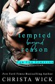 Tempted Beyond Reason: An Alpha Hero & Curvy Heroine Standalone: Wake & Lacey (Far Too Tempting Book 1) - Christa Wick