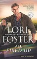 All Fired Up (Road to Love) - Lori Foster