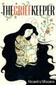 The Grief Keeper - Alexandra Villasante