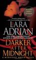 Darker After Midnight (with bonus novella A Taste of Midnight): A Midnight Breed Novel - Lara Adrian
