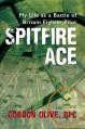 Spitfire Ace - Gordon Olive