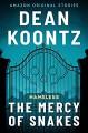 The Mercy of Snakes - Dean Koontz