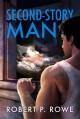 Second-Story Man - Robert P. Rowe