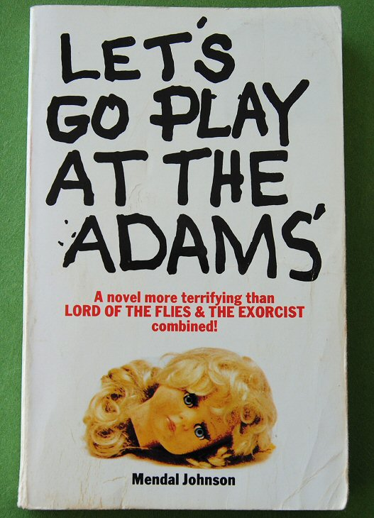 Let's Go Play at the Adams by Mendal W. J ohnson